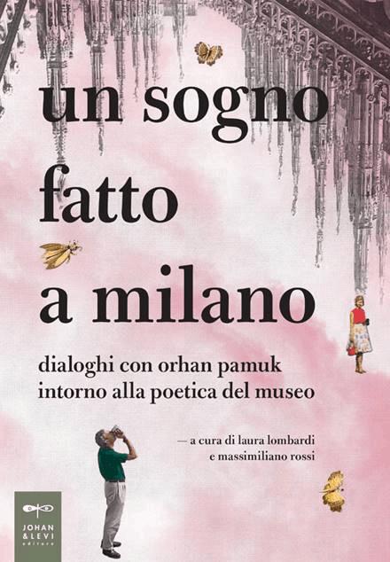 A Dream Made in Milan (Orhan Pamuk; in Italian)