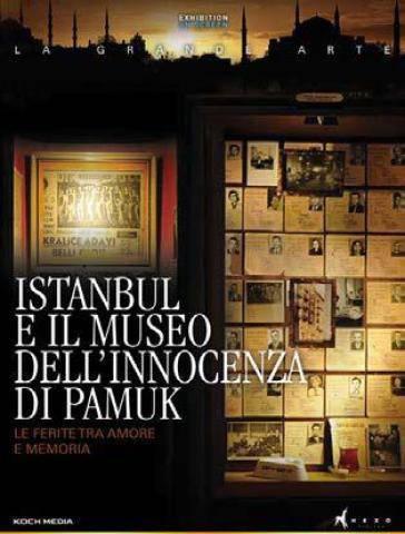 """Proiezione del film """"Istanbul e il Museo dell'innocenza di Pamuk"""""""